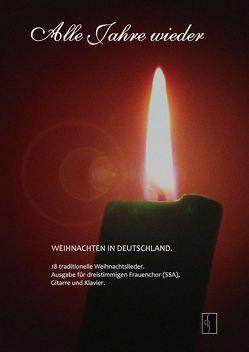 Alle Jahre wieder – Weihnachten in Deutschland von Walter,  Gert
