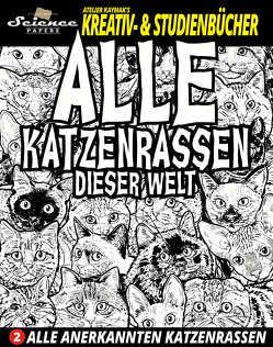 Alle Katzenrassen dieser Welt von Kaymak,  Nuesret