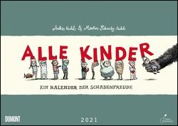 Alle Kinder 2021 ‒ Freche Alle-Kinder-Witze ‒ Illustriert von Anke Kuhl ‒ Für Kinder und Erwachsene ‒ Wandkalender ‒ Format 42 x 29,7 cm von Kuhl,  Anke, Schmitz-Kuhl,  Martin