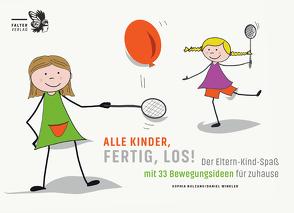Alle Kinder, fertig, los! von Bolzano,  Sophia, Winkler,  Daniel