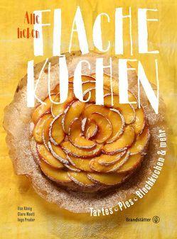 Alle lieben flache Kuchen von König,  Ilse, Monti,  Clara, Prader,  Inge