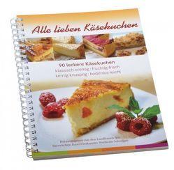Alle lieben Käsekuchen von Albrecht,  Brigitte, Schlögel,  Silvia