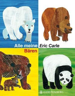 Alle meine Bären von Carle,  Eric, Christen,  Viktor, Jacoby,  Edmund