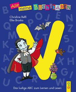 Alle meine Buchstaben – V von Broska,  Elke, Rettl,  Christine
