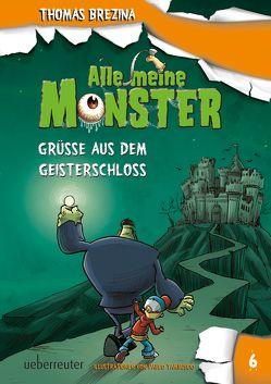 Alle meine Monster – Grüße aus dem Geisterschloss von Brezina,  Thomas, Tambuscio,  Pablo