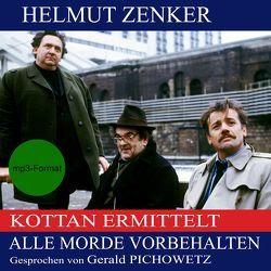 Alle Morde vorbehalten von Pichowetz,  Gerald, Zenker,  Helmut