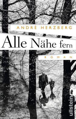 Alle Nähe fern von Herzberg,  André