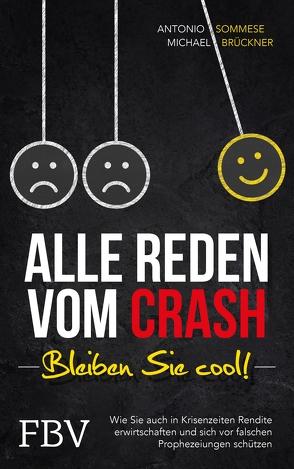 Alle reden vom Crash – Bleiben Sie cool! von Brueckner,  Michael, Sommese,  Antonio