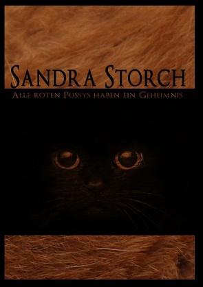Alle roten Pussys haben ein Geheimnis von Storch,  Sandra