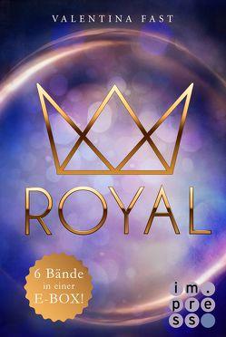 Royal: Alle sechs Bände in einer E-Box! von Fast,  Valentina