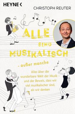 Alle sind musikalisch – außer manche von Hagen,  Inka, Reuter,  Christoph