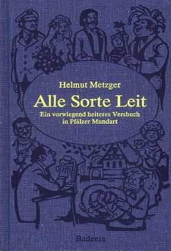 Alle Sorte Leit von Kröll,  Bruno, Metzger,  Helmut