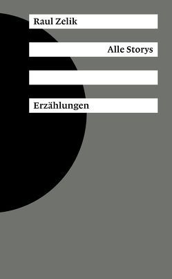 Alle Storys von Zelik,  Raul