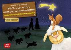 Alle Tiere nah und fern wollen gern zum Weihnachtsstern. Adventskalender. von Bohnstedt,  Antje, Fell,  Helga