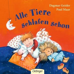 Alle Tiere schlafen schon von Dagmar,  Geisler, Maar,  Paul