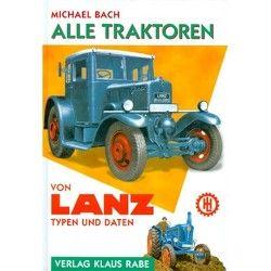 Alle Traktoren von Lanz von Bach,  Michael