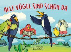 Alle Vögel sind schon da von Fallersleben,  Heinrich Hoffmann von, Grunske,  Karoline