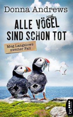 Alle Vögel sind schon tot von Andrews,  Donna, Meier,  Frauke