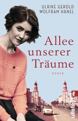Allee unserer Träume von Gerold,  Ulrike, Hänel,  Wolfram