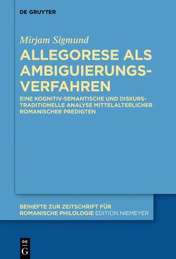 Allegorese als Ambiguierungsverfahren von Sigmund,  Mirjam