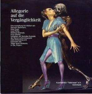 Allegorie auf die Vergänglichkeit von Müller-Wenzel,  Christin, Rataiczyk,  Matthias, Sörries,  Reiner