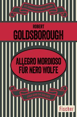 Allegro mordioso für Nero Wolfe von Goldsborough,  Robert, Hofschuster,  Friedrich A.