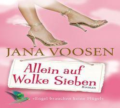 Allein auf Wolke Sieben von Voosen,  Jana