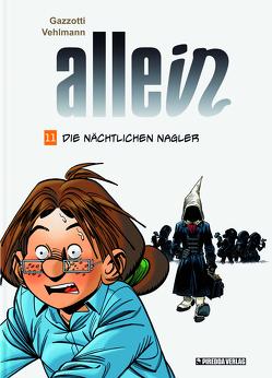 Allein Band 11 von Gazzotti,  Bruno, Piredda,  Mirko, Surmann,  Martin, Vehlmann,  Fabien