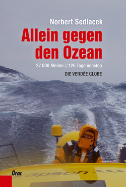 Allein gegen den Ozean von Sedlacek,  Norbert