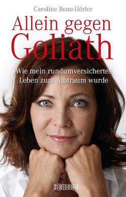 Allein gegen Goliath von Bono-Hörler,  Caroline