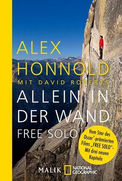 Allein in der Wand – Free Solo von Honnold,  Alex, Roberts,  David, Steiner,  Robert