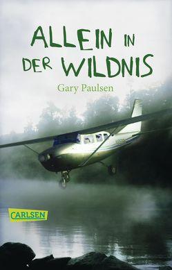 Allein in der Wildnis von Lindquist,  Thomas, Paulsen,  Gary
