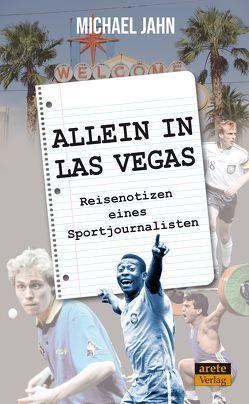 Allein in Las Vegas von Jahn,  Michael