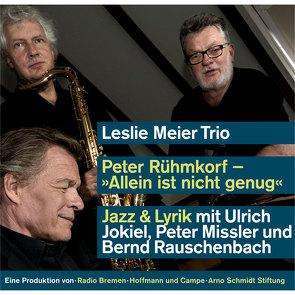 Allein ist nicht genug von Rauschenbach,  Bernd, Rühmkorf ,  Peter