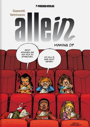 Allein – Making of von Gazzotti,  Bruno, Piredda,  Mirko, Surmann,  Martin, Vehlmann,  Fabien