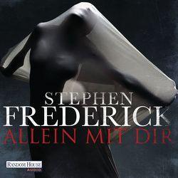 Allein mit dir von Frederick,  Stephen, Nelleßen,  Nils, Teltz,  Vera