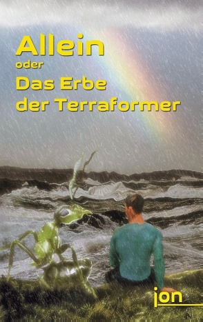 Allein oder Das Erbe der Terraformer von Jonack,  Ulrike