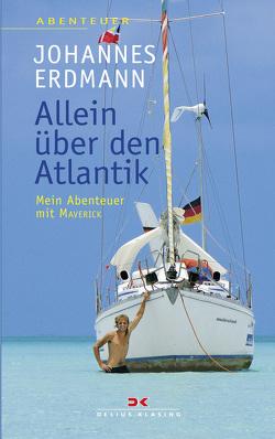 Allein über den Atlantik von Erdmann,  Johannes