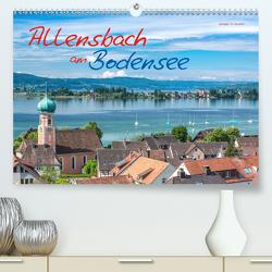Allensbach am Bodensee (Premium, hochwertiger DIN A2 Wandkalender 2020, Kunstdruck in Hochglanz) von Di Domenico,  Giuseppe