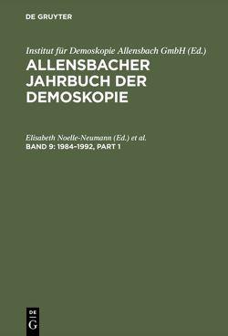 Allensbacher Jahrbuch der Demoskopie / 1984–1992 von Noelle-Neumann,  Elisabeth