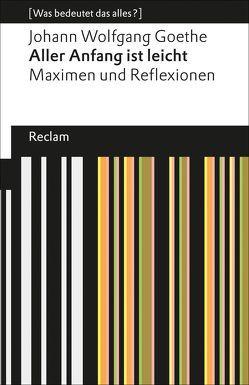 Aller Anfang ist leicht von Böhm,  Elisabeth, Goethe,  Johann Wolfgang