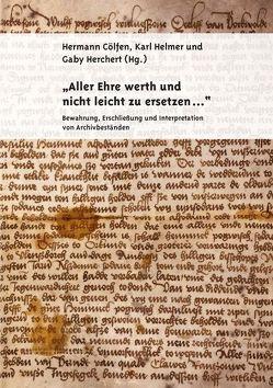 """""""Aller Ehre werth und nicht leicht zu ersetzen…"""" von Cölfen,  Hermann, Helmer,  Karl, Herchert,  Gaby"""