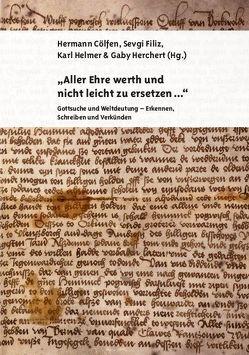 """""""Aller Ehre werth und nicht leicht zu ersetzen …"""" von Cölfen,  Hermann, Filiz,  Sevgi, Helmer,  Karl, Herchert,  Gaby"""