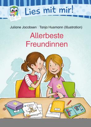 Allerbeste Freundinnen von Husmann,  Tanja, Jacobsen,  Juliane