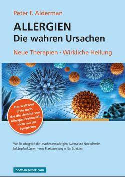 Allergien – Die wahren Ursachen von Alderman,  Peter F.