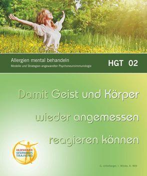 Allergien mental behandeln von Unterberger,  Gerhart, Wilcke,  Ingo, Witt,  Klaus