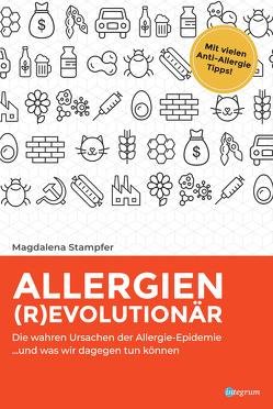 Allergien revolutionär von Stampfer,  Magdalena