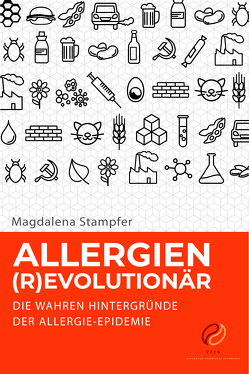 Allergien (R)EVOLUTIONÄR von Mag. Stampfer,  Magdalena