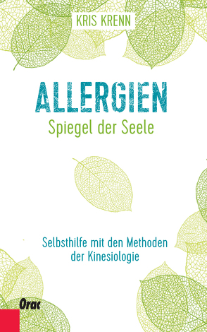 Allergien – Spiegel der Seele von Krenn,  Kris