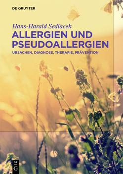 Allergien und Pseudoallergien von Sedlacek,  Hans-Harald